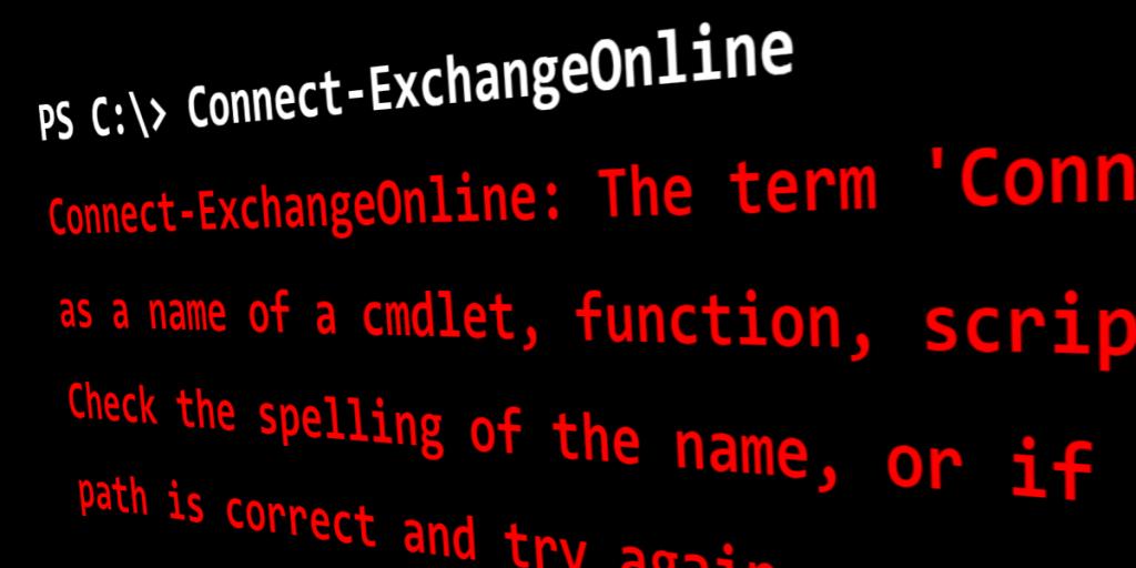 Connect-ExchangeOnline