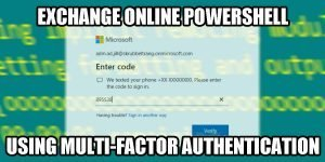 exchange online powershell using multi-factor authentication