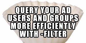 Get-ADUser Filter