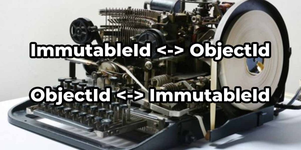 Immutableid to objectid conversion