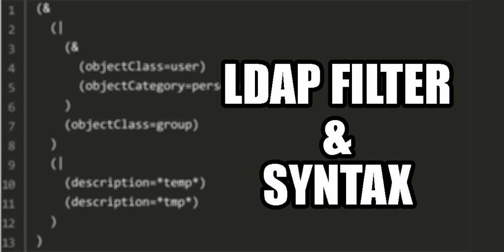 LDAP Filter and Syntax