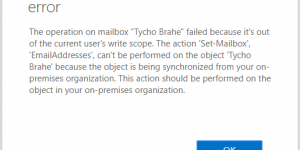 The operation on mailbox failed because it's out of the current user's write scope. The action Set-Mailbox EmailAddresses can't be performed on the object because the object is being synchronized from your on-premises organization. This action should be performed on the object in your on-premises organization.