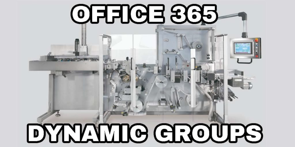 Office 365 dynamic groups