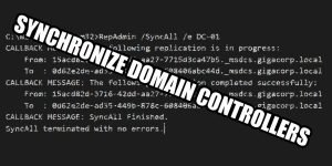 How to use RepAdmin SyncAll to synchronize all domain controllers