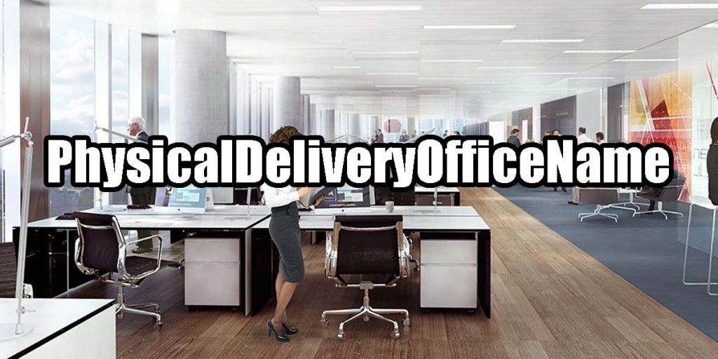 physicalDeliveryOfficeName